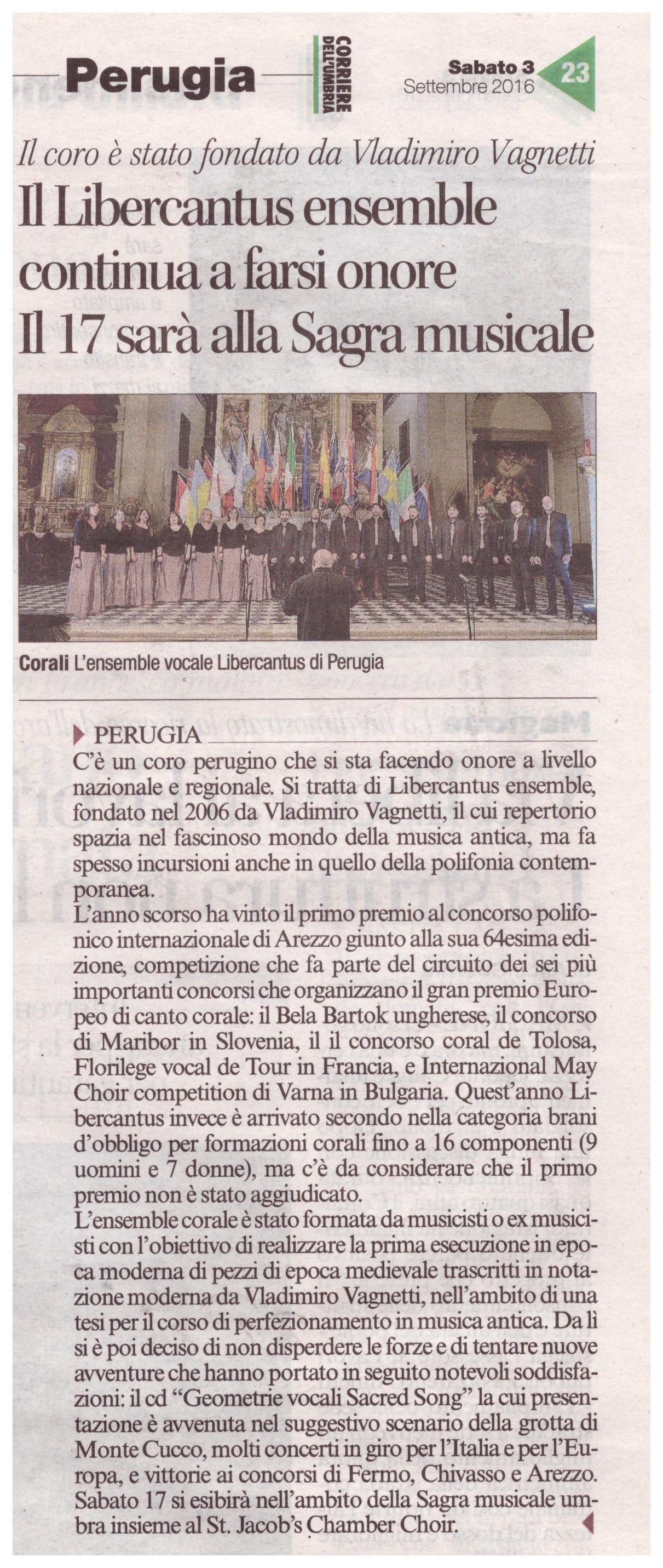 """Corriere dell'Umbria, sabato 3 settembre 2016, pag. 23 """"Il Libercantus Ensemble continua a farsi onore. Il 17 sarà alla Sagra musicale"""""""